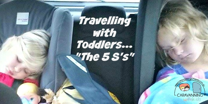 "Travelling with toddlers…""The 5 S's"""