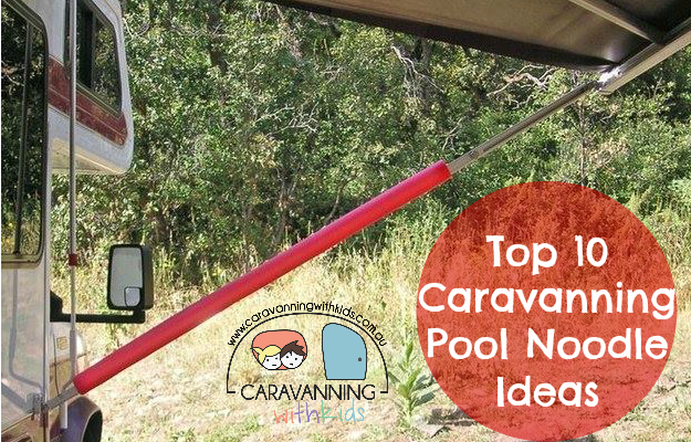 Top 10 Caravanning Pool Noodle Ideas
