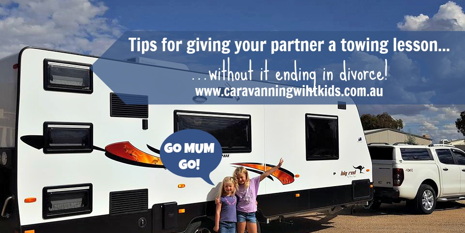 Wayne's top tips for giving your partner a caravan towing lesson – without it ending in divorce!