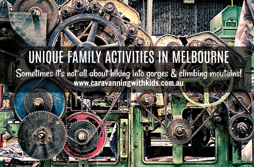 Unique Family Activities in Melbourne