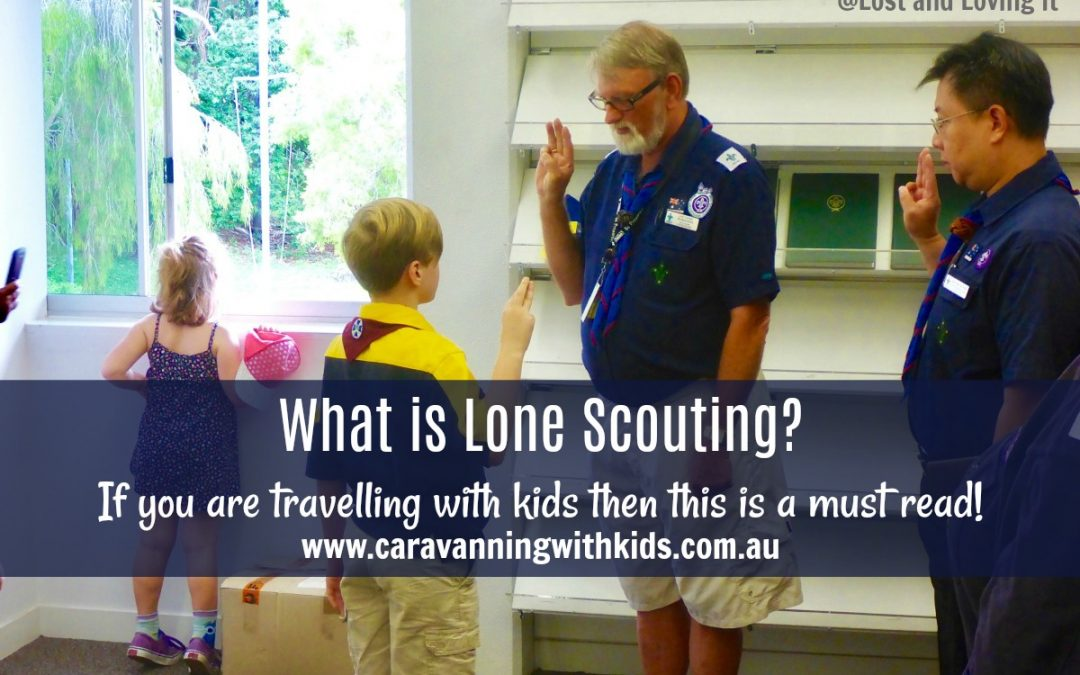 What is a Lone Scout? If you are travelling with kids then this is a must read!