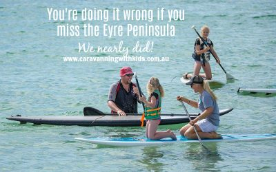 You're doing it wrong if you miss the Eyre Peninsula!