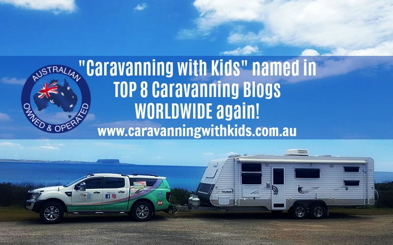Caravanning with Kids named in TOP 8 Caravanning Blogs WORLDWIDE again!