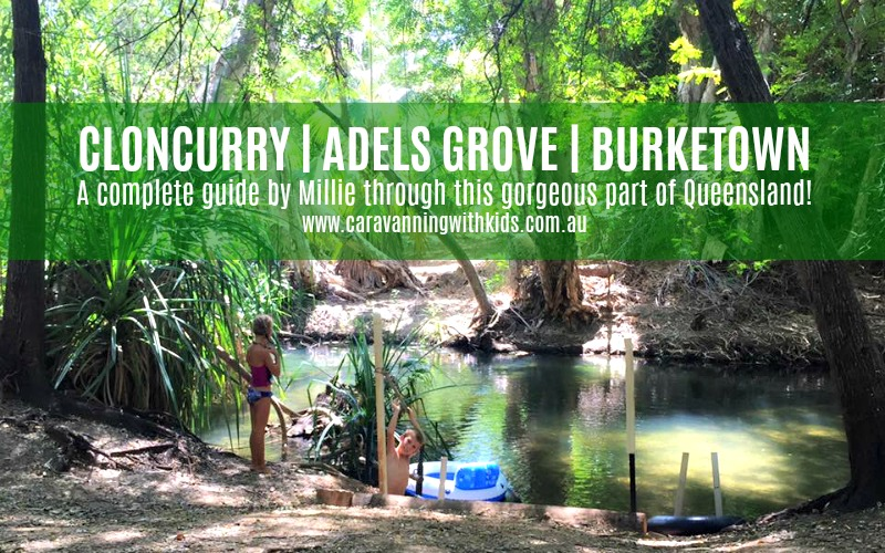 Cloncurry | Adels Grove | Burketown – Do not miss this unique part of Queensland!