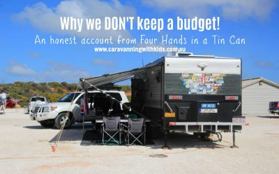 Why we don't keep a budget on our adventure around Australia!
