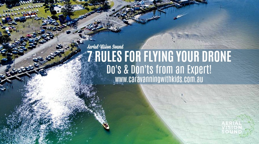 7 Rules for Flying your Drone | Do's & Don'ts from an Expert