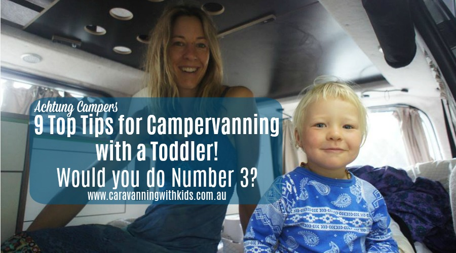9 Top Tips for Campervanning with a Toddler | Achtung Campers