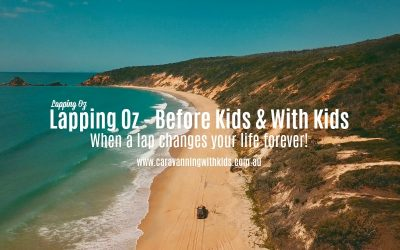 Lapping Oz – Before Kids & With Kids | The Never ending Adventure