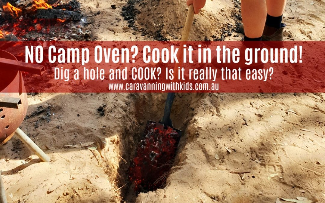 No Camp Oven? Cook it in the ground! What the…?!