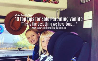 10 Top Tips for Solo Parenting Vanlife