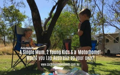 Dreams come true! A single Mum, 2 young kids & a Motorhome
