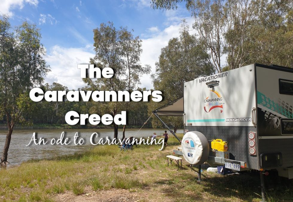 The Caravanners Creed