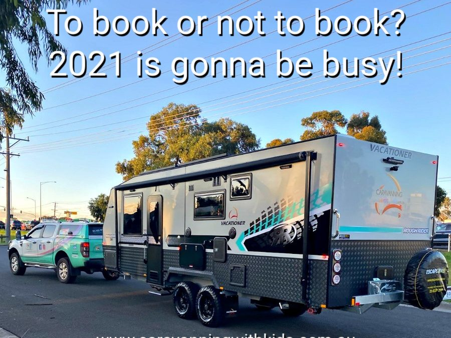 Do you need to book your caravan adventure?