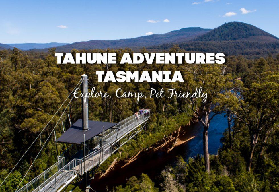 Tahune Adventures Tasmania
