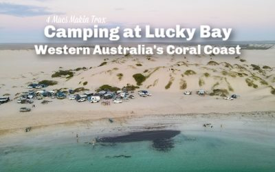 Camping at Lucky Bay | Western Australia's Coral Coast